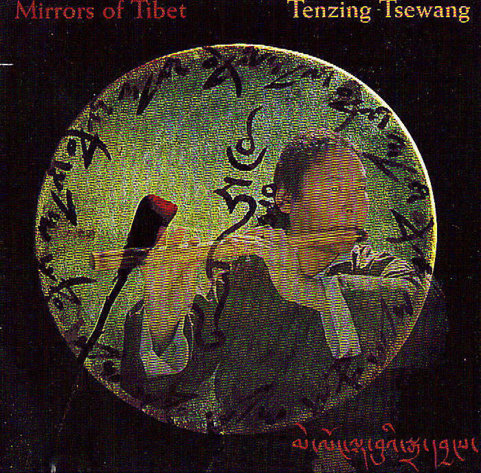 Mirrors of Tibet